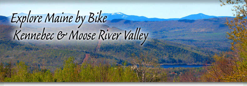 Kennebec & Moose River Valley