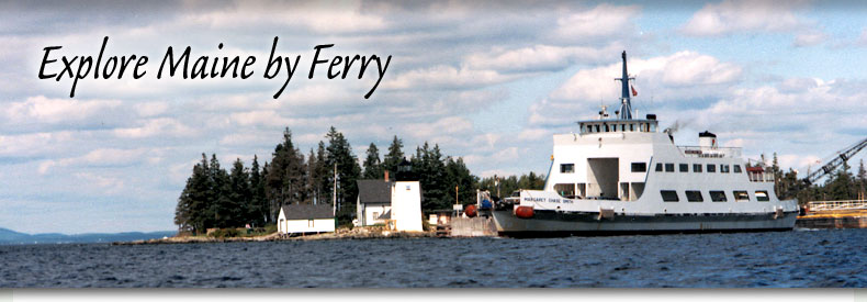 Click to Explore Maine by Ferry