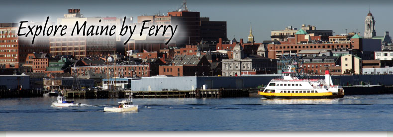 Explore Maine by Ferry